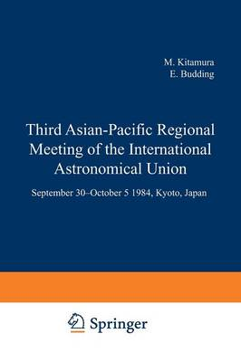 Third Asian-Pacific Regional Meeting of the International Astronomical Union: September 30-October 5 1984, Kyoto, Japan Part 2 (Paperback)