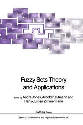 Fuzzy Sets Theory and Applications - NATO Science Series C 177 (Paperback)