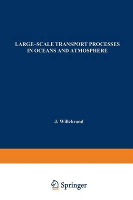 Large-Scale Transport Processes in Oceans and Atmosphere - NATO Science Series C 190 (Paperback)