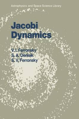 Jacobi Dynamics: Many-Body Problem in Integral Characteristics - Astrophysics and Space Science Library 130 (Paperback)