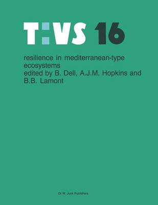 Resilience in mediterranean-type ecosystems - Tasks for Vegetation Science 16 (Paperback)