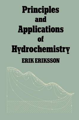 Principles and Applications of Hydrochemistry (Paperback)