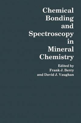 Chemical Bonding and Spectroscopy in Mineral Chemistry (Paperback)