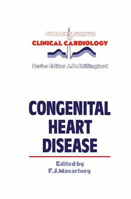 Congenital Heart Disease - Current Status of Clinical Cardiology 4 (Paperback)