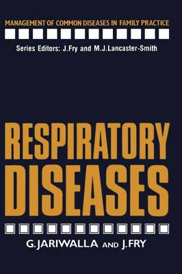 Respiratory Diseases - Management of Common Diseases in Family Practice (Paperback)