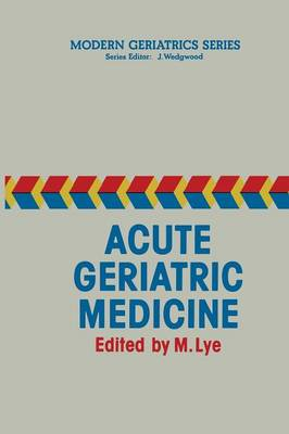 Acute Geriatric Medicine - Modern Geriatrics Series 2 (Paperback)