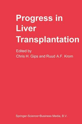 Progress in Liver Transplantation - Developments in Gastroenterology 6 (Paperback)