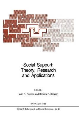 Social Support: Theory, Research and Applications - Nato Science Series D: 24 (Paperback)