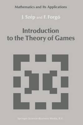 Introduction to the Theory of Games - Mathematics and its Applications 17 (Paperback)