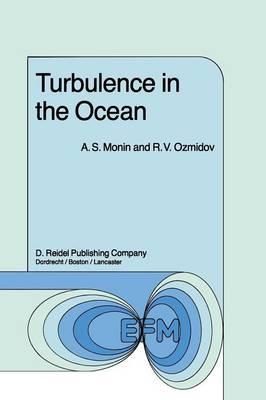 Turbulence in the Ocean - Environmental Fluid Mechanics 3 (Paperback)