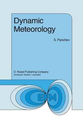 Dynamic Meteorology - Environmental Fluid Mechanics 4 (Paperback)