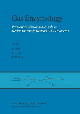 Gas Enzymology: Proceedings of a Symposium held at Odense University, Denmark, 28-29 May 1984 (Paperback)