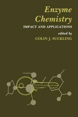 Enzyme Chemistry: Impact and applications (Paperback)