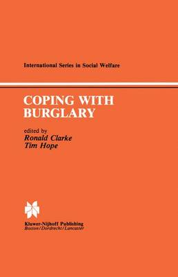 Coping with Burglary: Research Perspectives on Policy - International Series in Social Welfare 4 (Paperback)