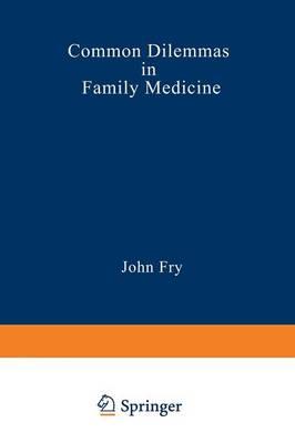 Common Dilemmas in Family Medicine (Paperback)