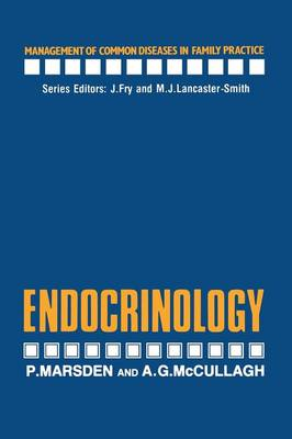 Endocrinology - Management of Common Diseases in Family Practice (Paperback)