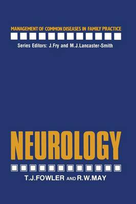 Neurology - Management of Common Diseases in Family Practice (Paperback)