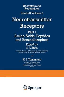 Neurotransmitter Receptors: Part 1 Amino Acids, Peptides and Benzodiazepines - Series B 9 (Paperback)