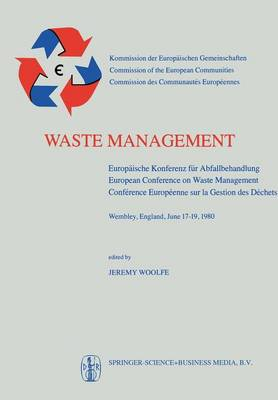 Waste Management: Europaische Konferenz fur Abfallbehandlung / European Conference on Waste Management / Conference Europeenne sur la Gestion des Dechets (Paperback)
