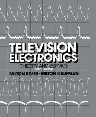 Television Electronics: Theory and Servicing (Paperback)