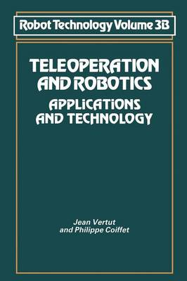 Teleoperation and Robotics: Applications and Technology - NSRDS Bibliographic Series 3 B (Paperback)