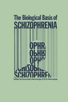 The Biological Basis of Schizophrenia (Paperback)