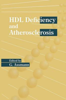 HDL Deficiency and Atherosclerosis - Developments in Cardiovascular Medicine 174 (Paperback)
