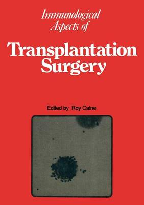 Immunological Aspects of Transplantation Surgery (Paperback)