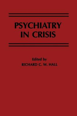 Psychiatry in Crisis (Paperback)