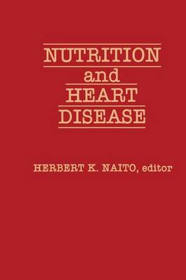 Nutrition and Heart Disease (Paperback)