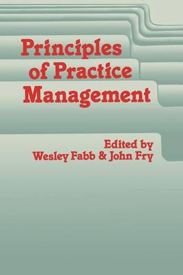 Principles of Practice Management: In Primary Care (Paperback)