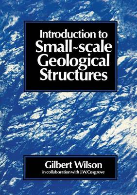 Introduction to Small~scale Geological Structures (Paperback)
