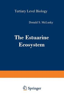 The Estuarine Ecosystem - Tertiary Level Biology (Paperback)