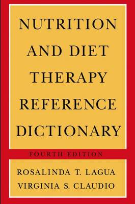 Nutrition and Diet Therapy Reference Dictionary (Paperback)