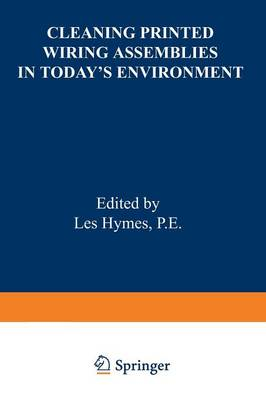 Cleaning Printed Wiring Assemblies in Today's Environment (Paperback)