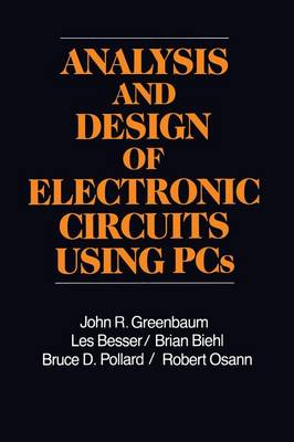 Analysis and Design of Electronic Circuits Using PCs (Paperback)