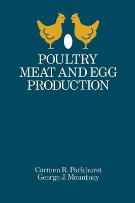 Poultry Meat and Egg Production (Paperback)