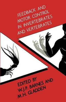 Feedback and Motor Control in Invertebrates and Vertebrates (Paperback)