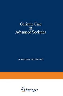 Geriatric Care in Advanced Societies (Paperback)