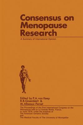 Consensus on Menopause Research: A Summary of International Opinion (Paperback)