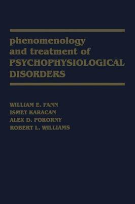 Phenomenology and Treatment of Psychophysiological Disorders (Paperback)