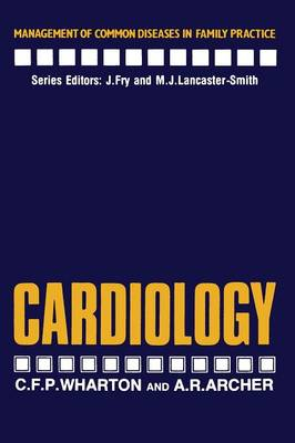 Cardiology - Management of Common Diseases in Family Practice (Paperback)