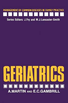 Geriatrics - Management of Common Diseases in Family Practice (Paperback)