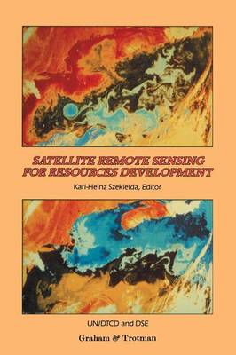 Satellite Remote Sensing for Resources Development (Paperback)