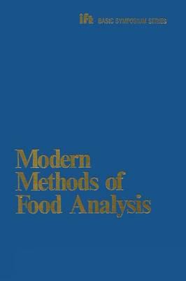 Modern Methods of Food Analysis - Ift Basic Symposium Series (Paperback)