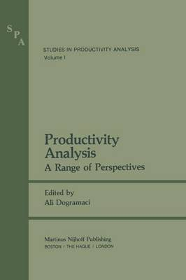 Productivity Analysis: A Range of Perspectives - Studies in Productivity Analysis 1 (Paperback)