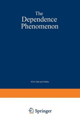 The Dependence Phenomenon (Paperback)