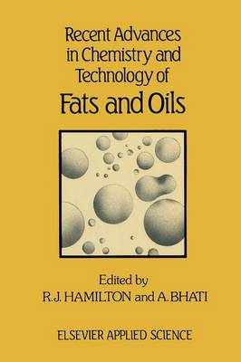 Recent Advances in Chemistry and Technology of Fats and Oils (Paperback)