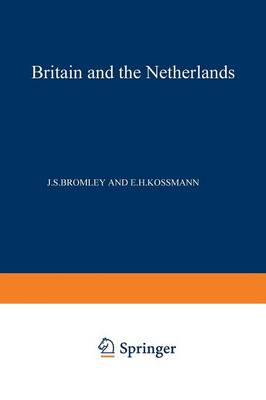 Britain and the Netherlands: Volume IV Metropolis, Dominion and Province (Paperback)
