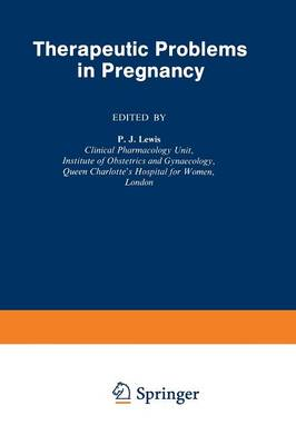 Therapeutic Problems in Pregnancy (Paperback)